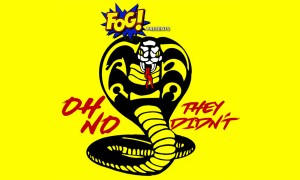 OH NO THEY DIDN'T! Podcast: Episode 16: 'Cobra Kai'