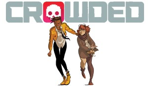 FOG! Chats With 'Crowded' Creators Christopher Sebela, Ro Stein, and Ted Brandt!