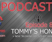 FGN Podcast – Ep 8: Tommy's Honour Preview & Blowing Off Steam Rant