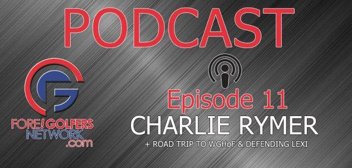 FGN Podcast – Episode 11: Charlie Rymer & Defending Lexi