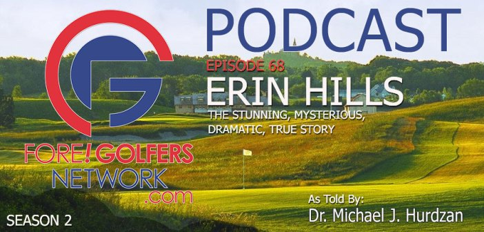 FGN Ep 68 – The Stunning Story Behind ERIN HILLS