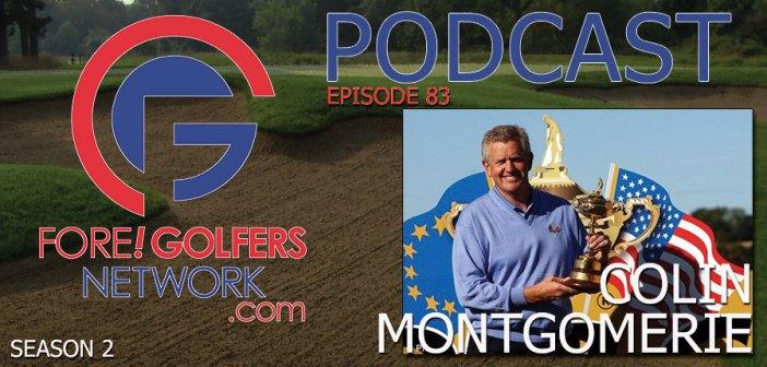 FGN Ep 83 – Colin Montgomerie