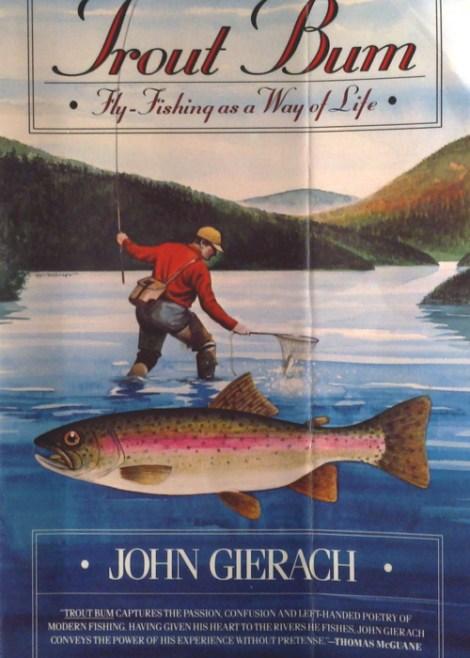Fliegenfischen Literatur John Gierach Trout Bum