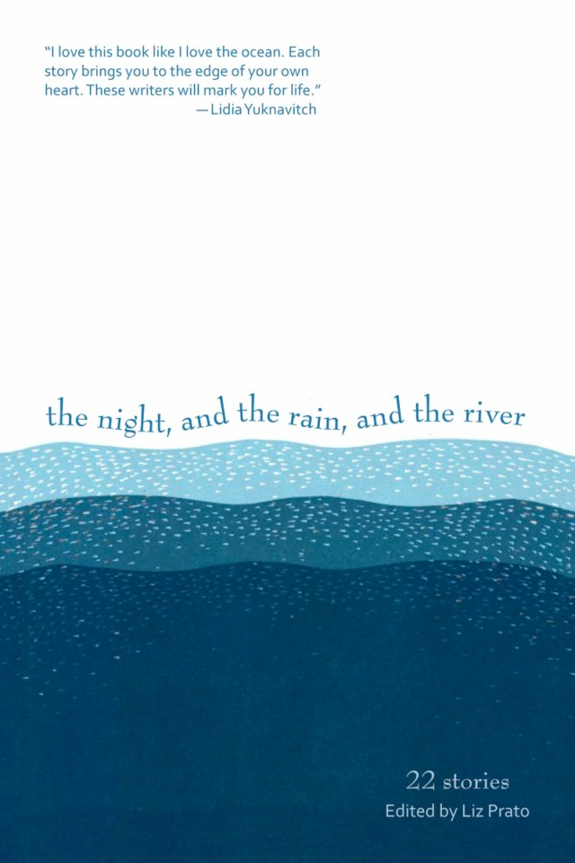 The Night And The Rain And The River