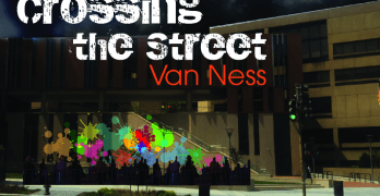 "Art, games, fashion and fun at Nov. 17 Van Ness ""Crossing the Street"" event"