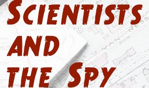 Beach reading: 'The Scientists and the Spy' e-book!