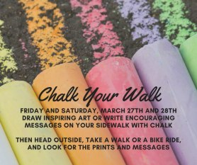"""""""Chalk Your Walk"""" is coming up on March 27 and 28."""