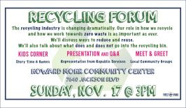 Recycling Forum at the Community Center on Nov. 17 at 3 p.m.