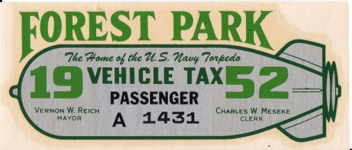 The Vehicle Sticker in Forest Park in 1952 featured the torpedo, which were made in the Amertorp Factory in town during WWII.