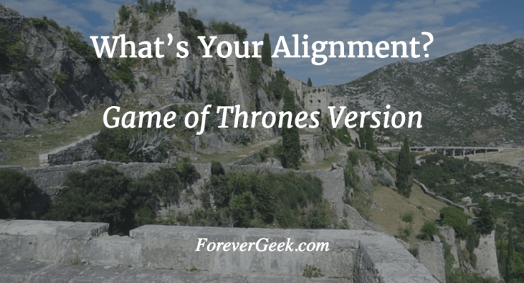 game of thrones alignment quiz