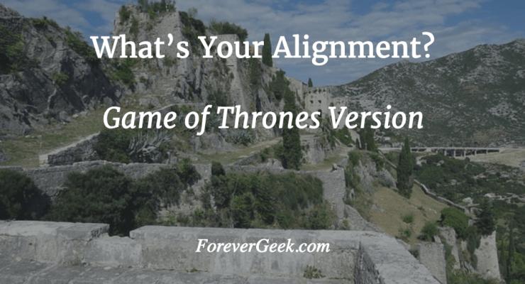game of thrones alignment quiz