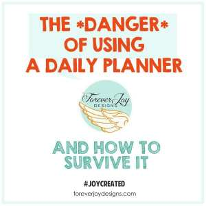 The Danger of Using a Daily Planner
