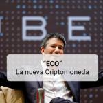 """""""ECO"""" la nueva criptomoneda"""