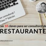 10 Claves para ser consultor de restaurante, 29 de agosto