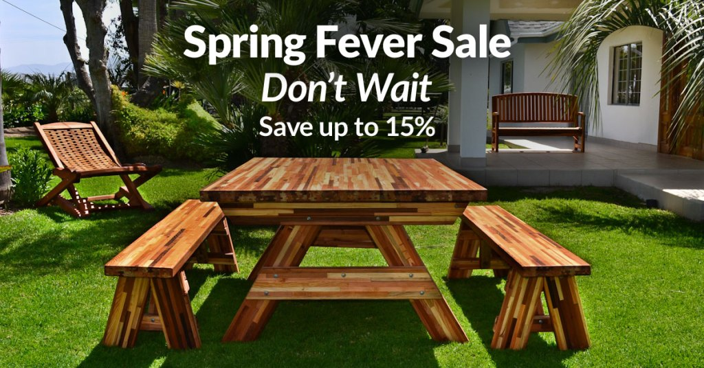 Last Day to Catch Our Spring Fever Sale! Save 15% on Pergolas, Pavilions, Gazebos & Outdoor Furniture