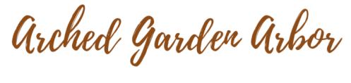 Arched Garden Arbor