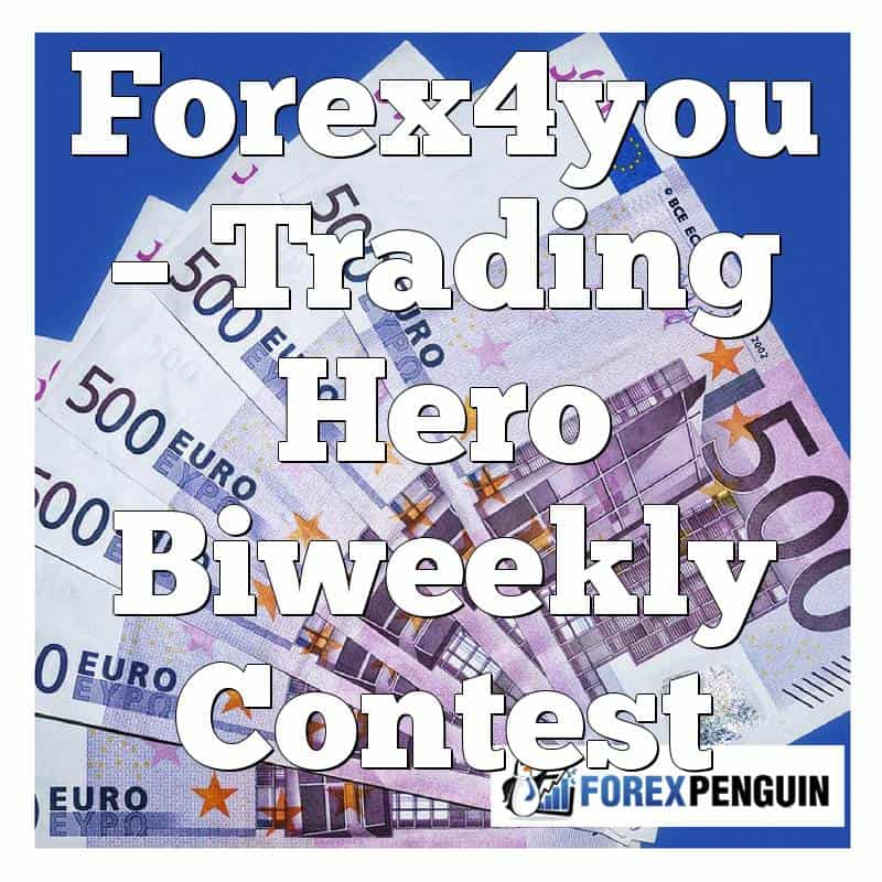 Forex4you – Trading Hero Biweekly Contest