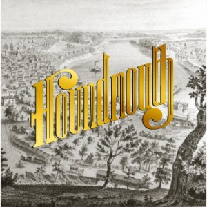 houndmouth_from_the_hills_below_the_city
