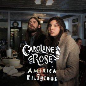 Caroline Rose America Religious