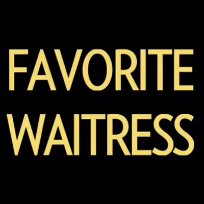 favourite waitress