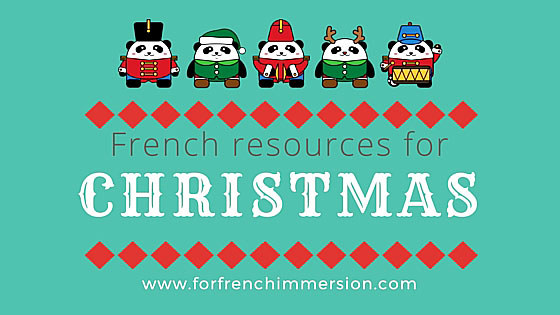 French Christmas Resources - For French Immersion
