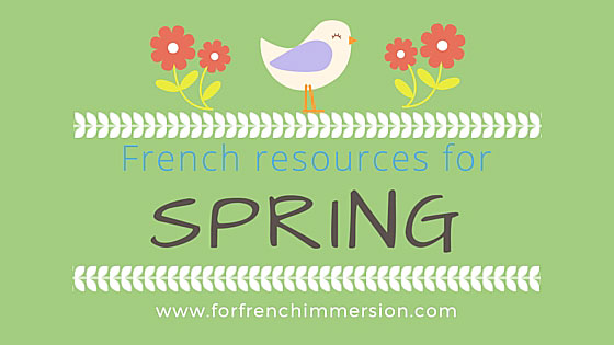 French Spring Resources: spring-themed resources for your French classroom!