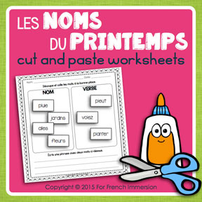 French Spring Nouns: cut and paste activities for students to learn more about nouns in French.