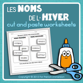 French Winter Nouns: cut and paste activities for students to learn more about nouns in French.