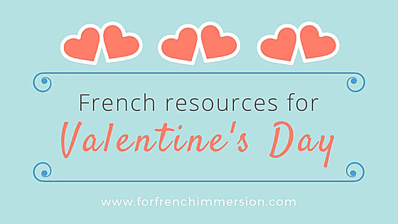 French Saint-Valentin Resources for your French Immersion or Core French classroom.