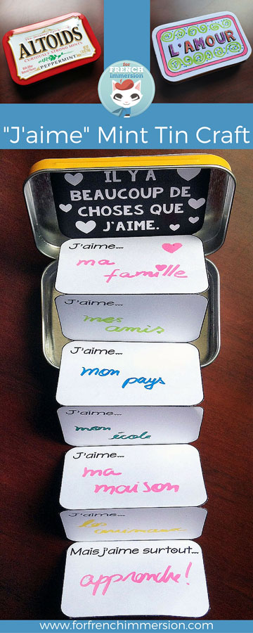 """FREE printable – French Valentine's Day craft: the """"J'aime"""" mint tin. Great for """"la fête des mères"""", too! A fun craft for your French classroom!"""