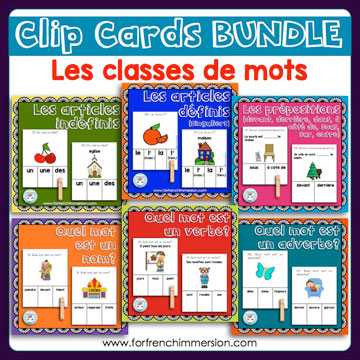 French Parts of Speech Resources: les classes de mots. Bundle of clip cards for students to work with French parts of speech: fun activity to learn French grammar!