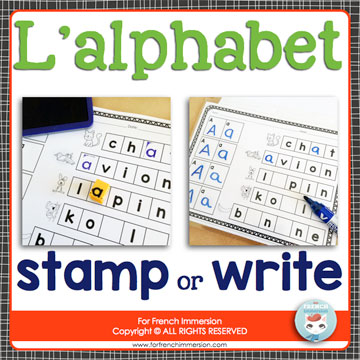 French Alphabet Resources: stamp the alphabet. Kids learn the letters in context. They stamp the missing letters and read the words (supported by illustrations). L'alphabet français.