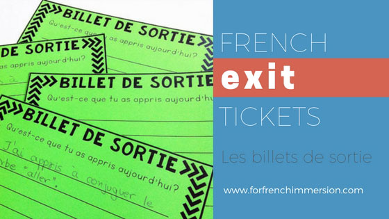 French Exit Tickets (les billets de sortie) are great formative assessment that super easy to implement, They work great from Kindergarten to high school. Get your students to take ownership of their own learning. All you need to get started tomorrow is paper and question/prompts! Blog post includes a free printable!
