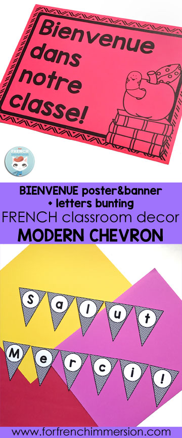 French Classroom Decor Modern Chevron: BIENVENUE! poster & banner + letters bunting. A beautifully-decorated French classroom with little color ink use! If you'd like a bit of color, print parts of the file on colored card stock paper!
