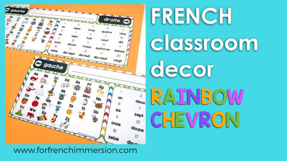 French Classroom Decor Rainbow Chevron: a beautifully-decorated French classroom where everything looks bright and organized!