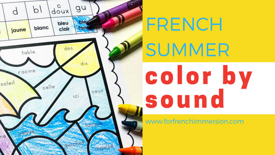 french summer color by sound for french immersion. Black Bedroom Furniture Sets. Home Design Ideas