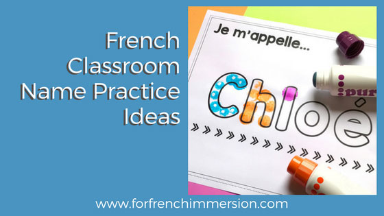 French Classroom Name Writing Practice Activities: ideas and resources!