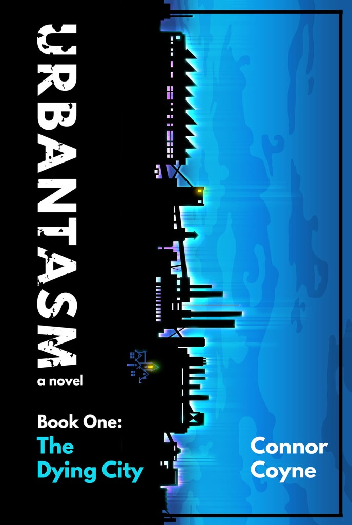 Urbantasm Book One by Connor Coyne
