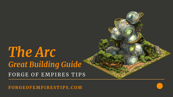 Forge of Empires Arc