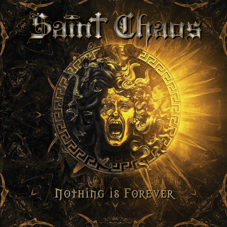 SAINT CHAOS – Nothing is Forever