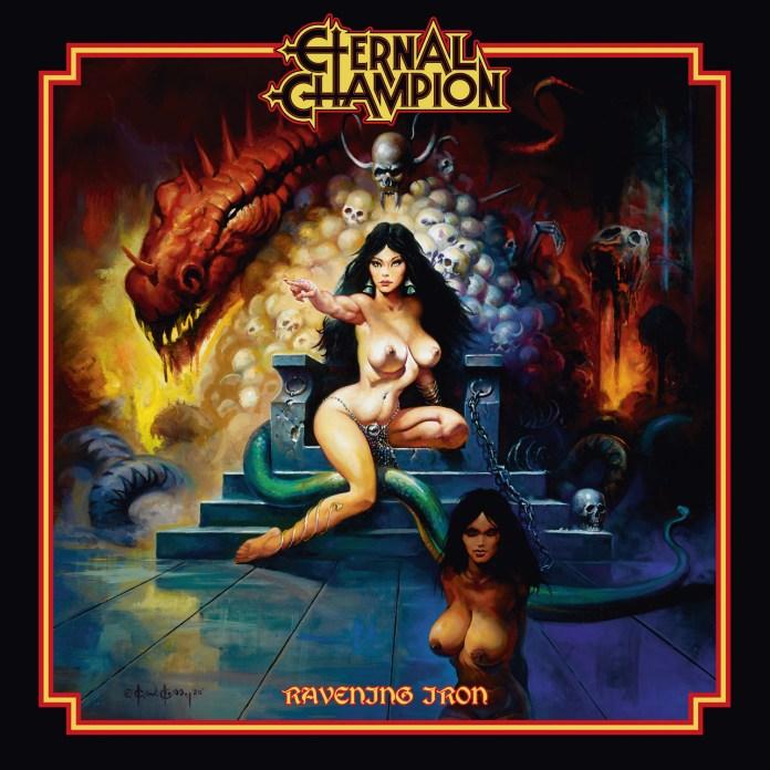 ETERNAL CHAMPION – Ravening Iron