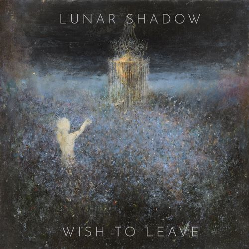 LUNAR SHADOW – Wish to Leave