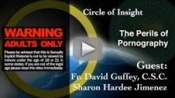 Circle of Insight - Perils of Porn