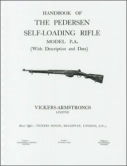 Vickers-Armstrong Handbook of the Pedersen Self-Loading Rifle (English)