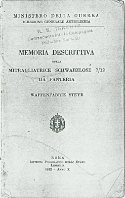 Descriptive Report on the 1907/12 Infantry Schwarzlose (Italian, 1932)