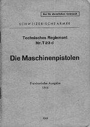 Schwiezerische Armee - Die Maschinenpistolen (German, 1944)