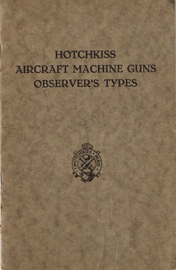 Hotchkiss Aerial Observer's Machine Gun manual (English)