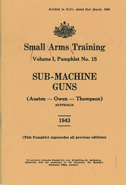 Small Arms Training Vol 1 No 15 - Austen, Owen, Thompson (English, 1943)