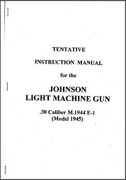 Tentative Instruction Manual for Johnson M1944E1 LMG (English)