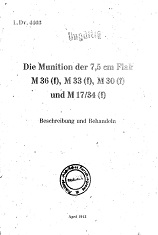 Munition der 7,5cm Flak M36(f), M33(f), und M 17/34(f) (German, 1943)